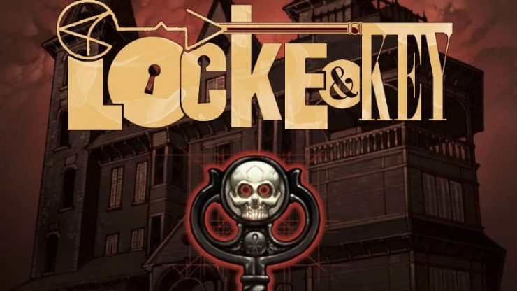 Locke and Key Lands at Netflix