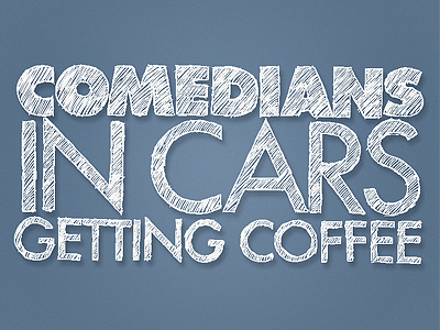 10 Hidden Gems on Netflix- Comedians in Cars Getting Coffee