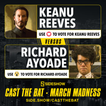 Cast the Bat- March Madness Round One Keanu Reeves vs Richard Ayoade