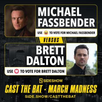Cast the Bat- March Madness Round One Brett Dalton vs Michael Fassbender