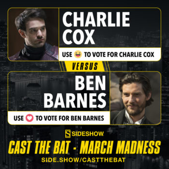 Cast the Bat- March Madness Round One Charlie Cox vs Ben Barnes