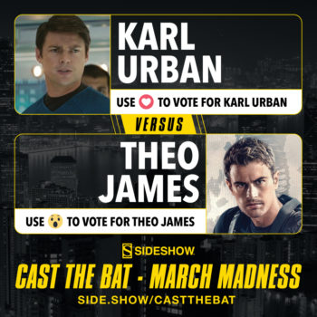 Cast the Bat- March Madness Round One- Karl Urban vs Theo James