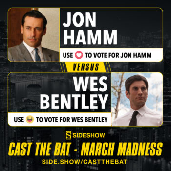 Cast the Bat- March Madness Round One Jon Hamm vs Wes Bentley