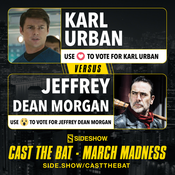 Cast the Bat March Madness- Karl Urban vs. Jeffrey Dean Morgan