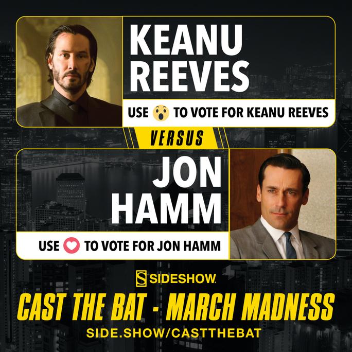 Cast the Bat March Madness- Keanu Reeves vs. Jon Hamm