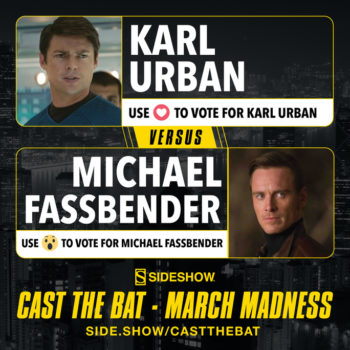 Sideshow's Cast the Bat March Madness Karl Urban versus Michael Fassbender