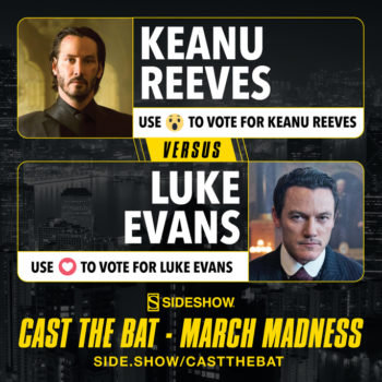 Sideshow's Cast the Bat March Madness Keanu Reeves versus Luke Evans