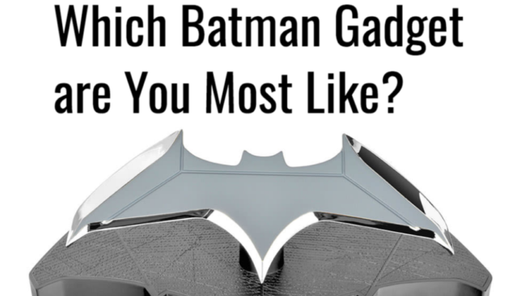 Quiz- Which Batman Gadget are You Most Like?