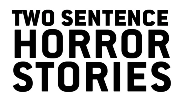 Two Sentence Horror Stories Title Placard