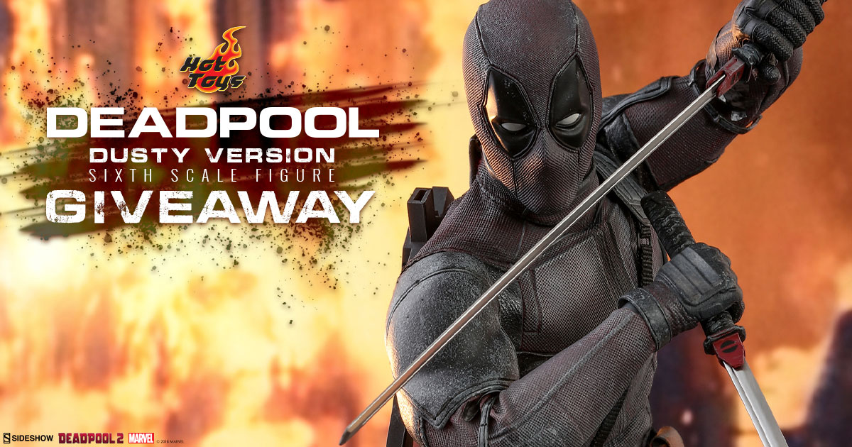 Sideshow Newsletter Deadpool Dusty Version Sixth Scale Figure Giveaway