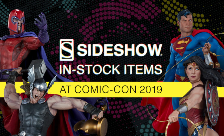 Sideshow's In-Stock Items at San Diego Comic-Con 2019!