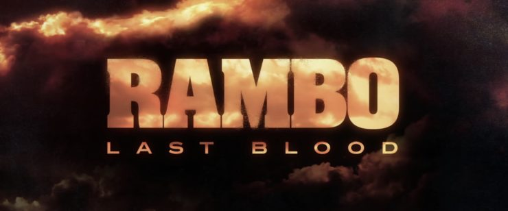 Rambo Last Blood official trailer title placard