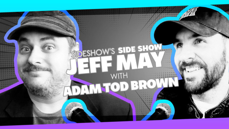 Comedian and Writer Adam Tod Brown Talks Toys with Jeff May on Sideshow's Side Show