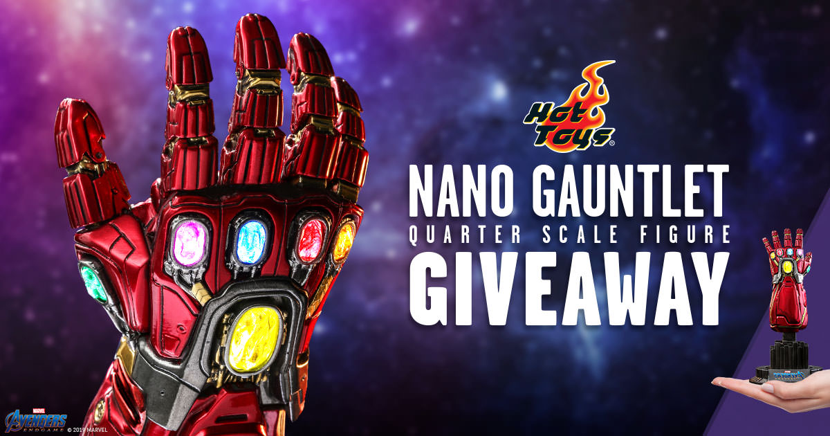 Hot Toys Nano Gauntlet Quarter Scale Figure Giveaway
