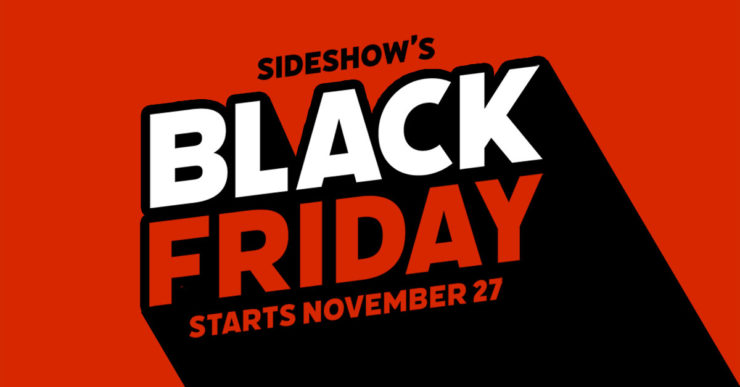 Sideshow's Black Friday 2019 Deals- Deepest Discounts of the Year!