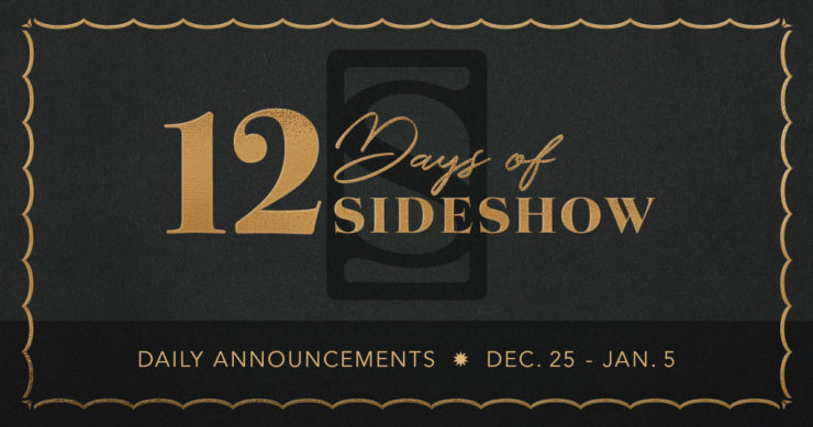 Join Us for The 12 Days of Sideshow Starting on December 25th!