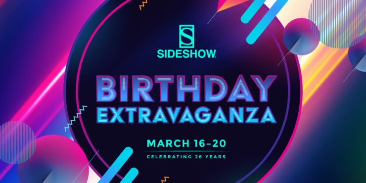 Sideshow's Birthday Extravaganza Deals and Discounts!