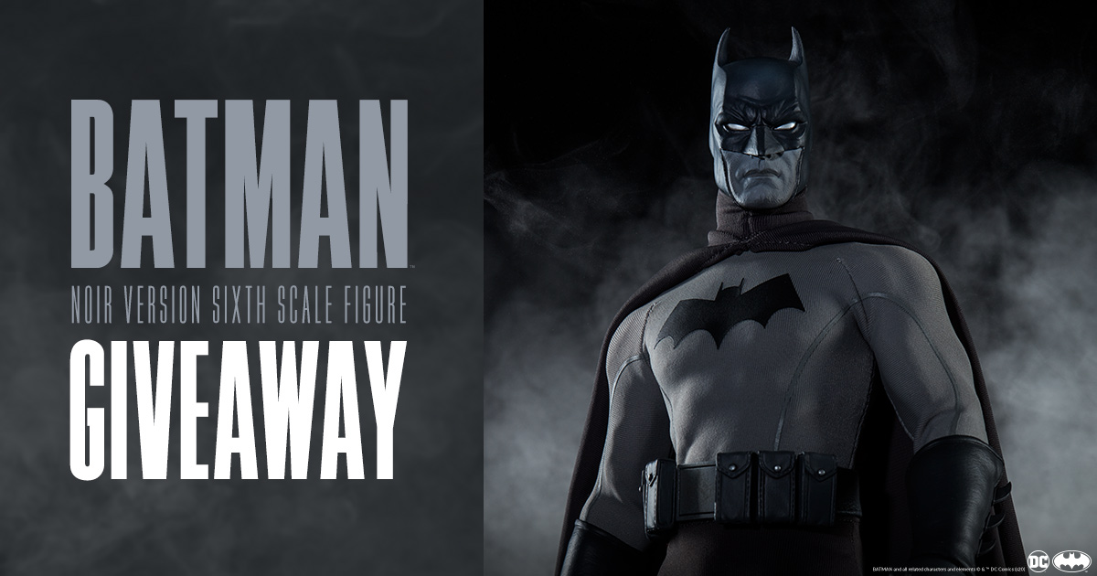 Batman (Noir Version) Sixth Scale Figure Giveaway