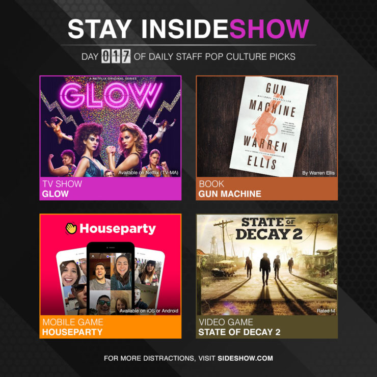 Stay InsideShow Pop Culture Picks – Day 17