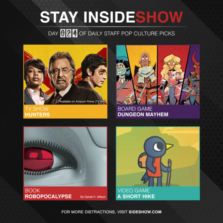 Stay InsideShow Pop Culture Picks – Day 24