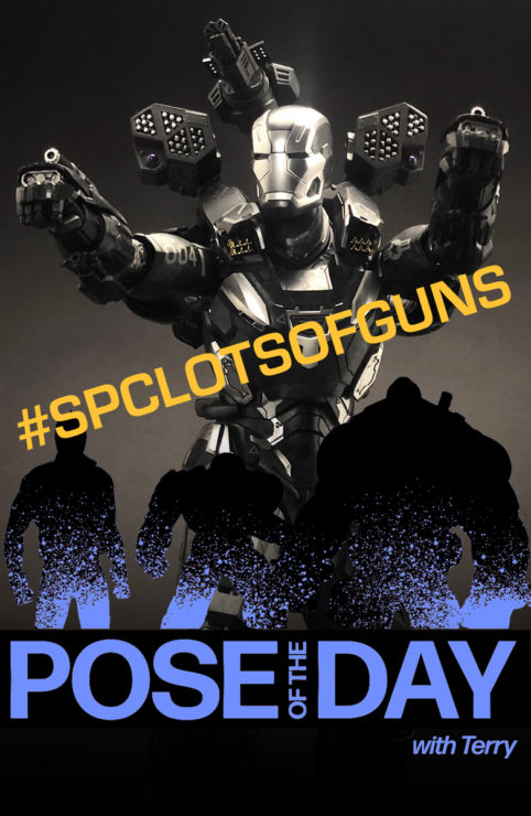 Pose of the Day Challenge 3: Lots of Guns