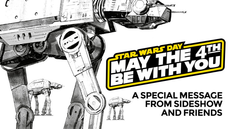 A Special Message From Sideshow and Friends | May the 4th Be With You