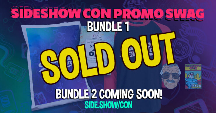 Sideshow Con 2020 – Promo Swag UPDATE!