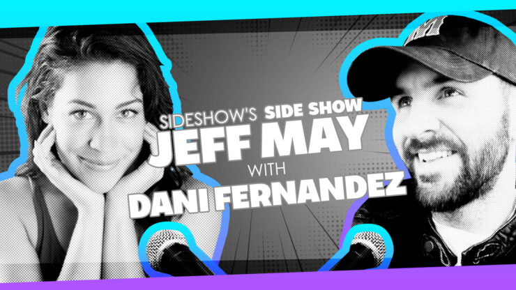 Anime Obsessions, Becoming a Disney Character, and More with Writer/Actor Dani Fernandez on Sideshow's Side Show with Jeff May
