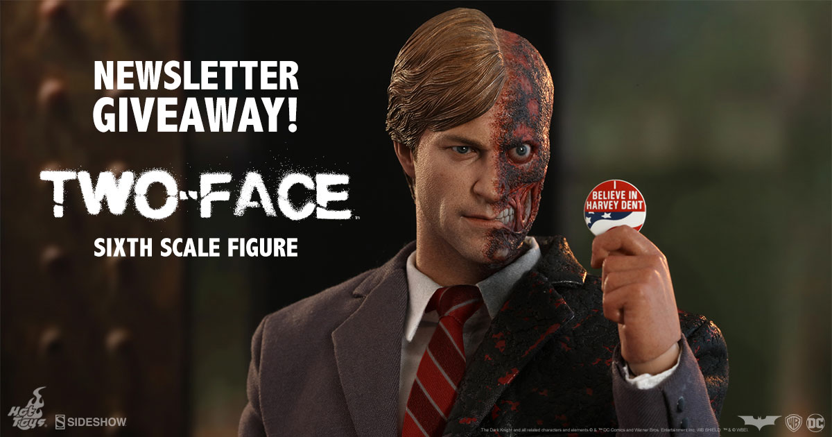 Two-Face Sixth Scale Figure Newsletter Giveaway