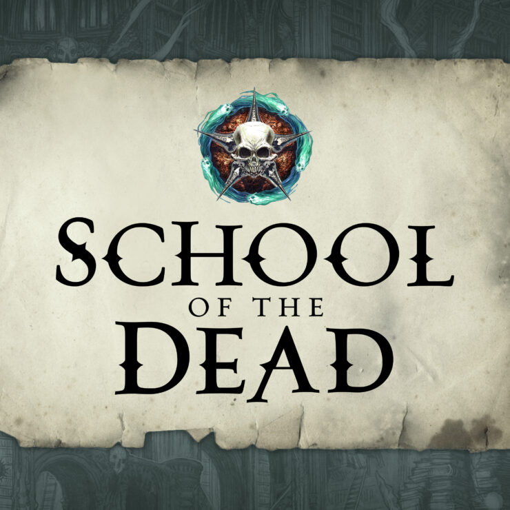 NEW PODCAST: School of the Dead