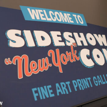 Sideshow NY Con Art Print Gallery Welcome Sign