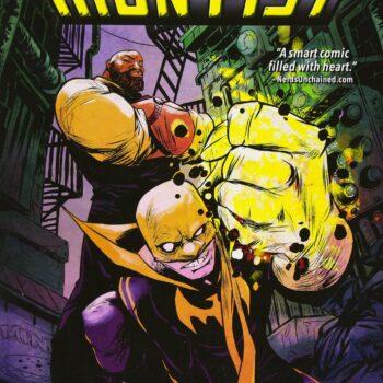 Power Man and Iron Fist Vol. 1- David F. Walker and Sanford Greene