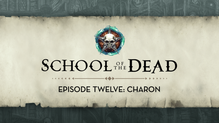 School of the Dead Episode 12: Charon