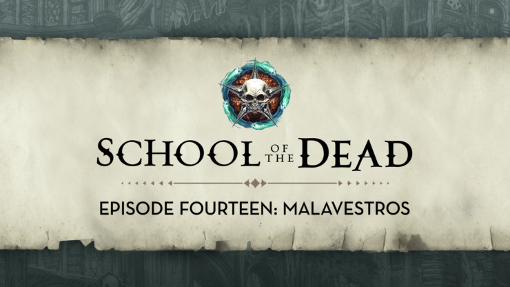 School of the Dead Episode 14: Malavestros