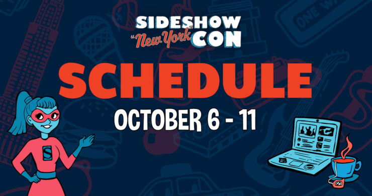 Full Event Schedule- Sideshow New York Con 2020, October 6th- October 11th