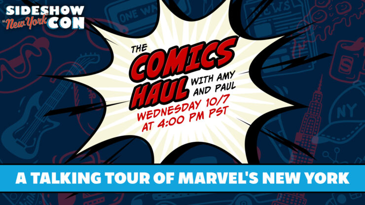"Sideshow NY Con 2020- A ""Talking Tour"" of Marvel's New York City- The Comics Haul with Amy and Paul"