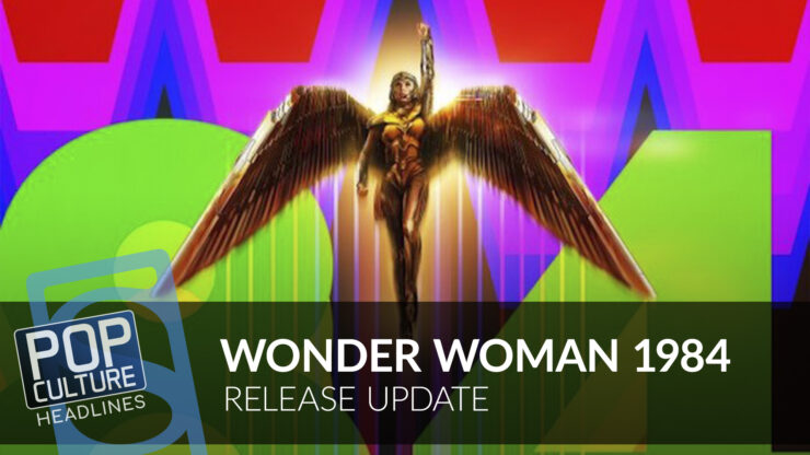 Wonder Woman 1984 Release Update, Marvel's Avengers: Kate Bishop Release Date, and more!