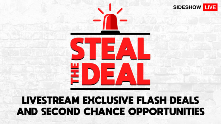Sideshow's Steal the Deal- Livestream Schedule Guide