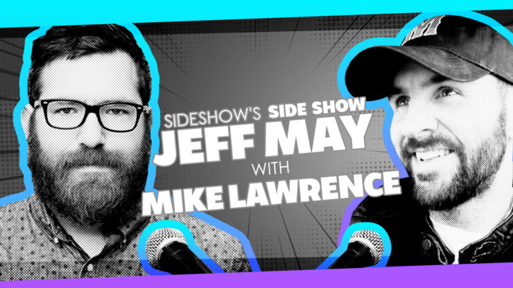 Comic Creators, Childhood Cartoons, Toys, and More with Comedian/Writer Mike Lawrence on Sideshow's Side Show with Jeff May