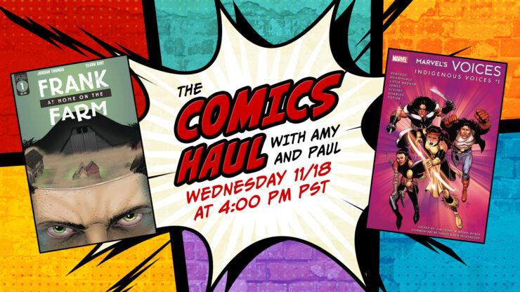Comics Haul November 18- Marvel's Voices: Indigenous Voices