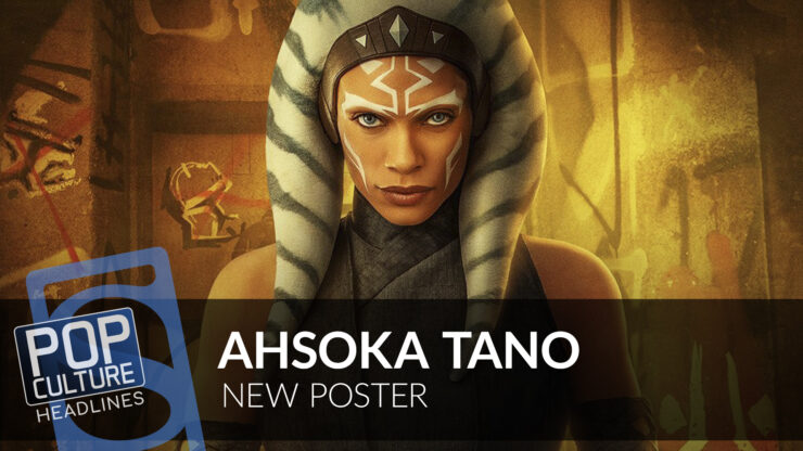 Ahsoka Tano Poster, New J.R.R. Tolkien Book, and more!