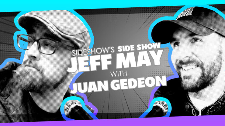 Style, Influences, Reading Lists, and More with Artist Juan Gedeon on Sideshow's Side Show with Jeff May!