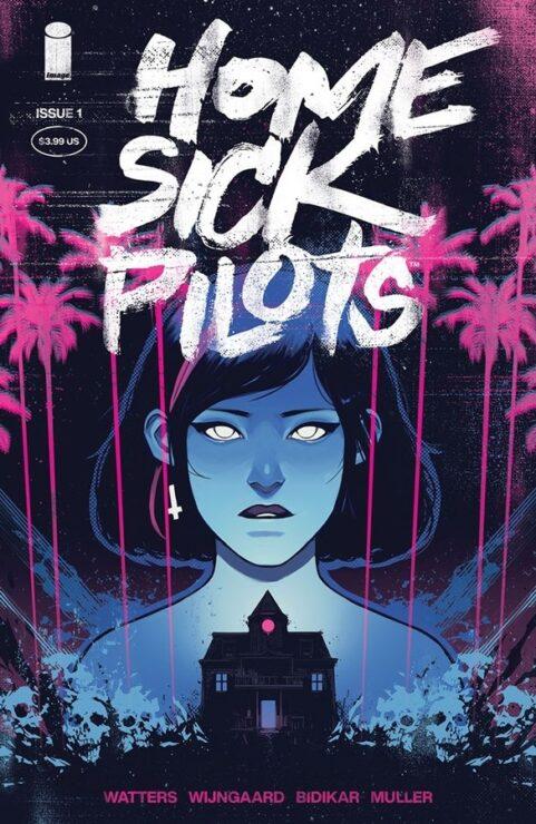 Home Sick Pilots #1 (Image Comics)