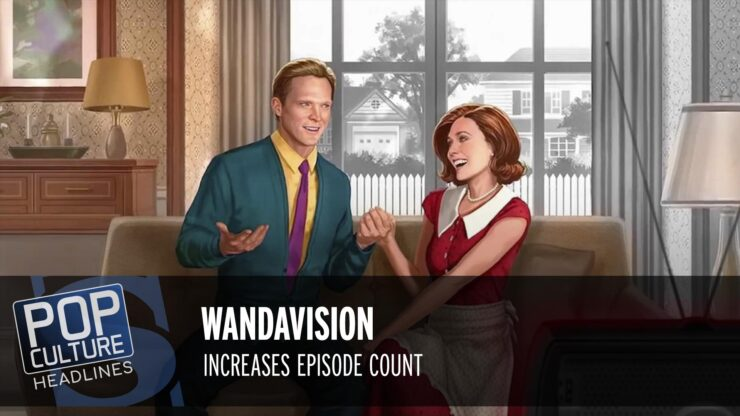 WandaVision Increases Episode Count, New Batwoman Poster, and more!