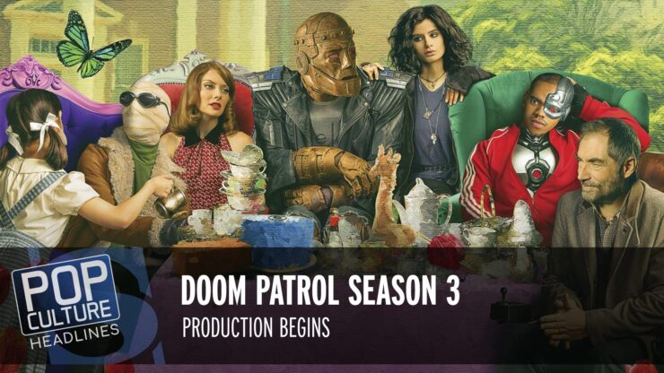 Doom Patrol Season 3 Production Begins, New Mortal Kombat Poster, and more!