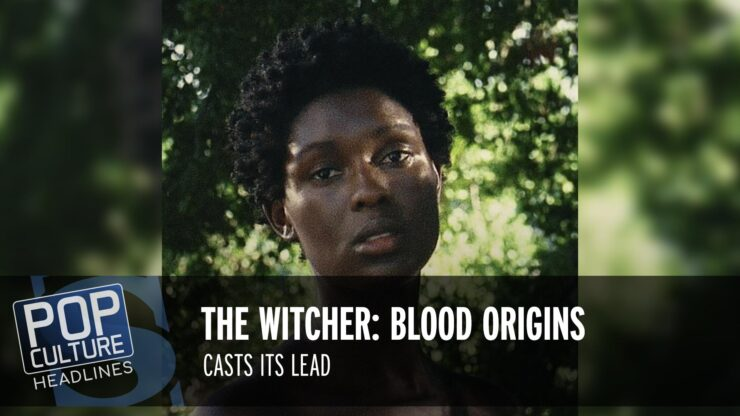 The Witcher: Blood Origin Casts Jodie Turner-Smith As Its Lead, and more!