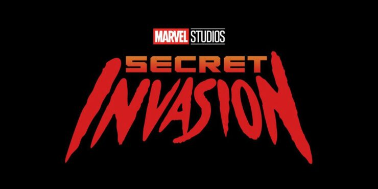 What Do We Know So Far About the Marvel Studios Secret Invasion Series on Disney+?
