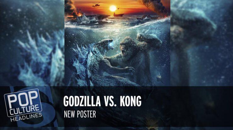 New Superman & Lois Villain, Godzilla vs. Kong New Poster, and more!