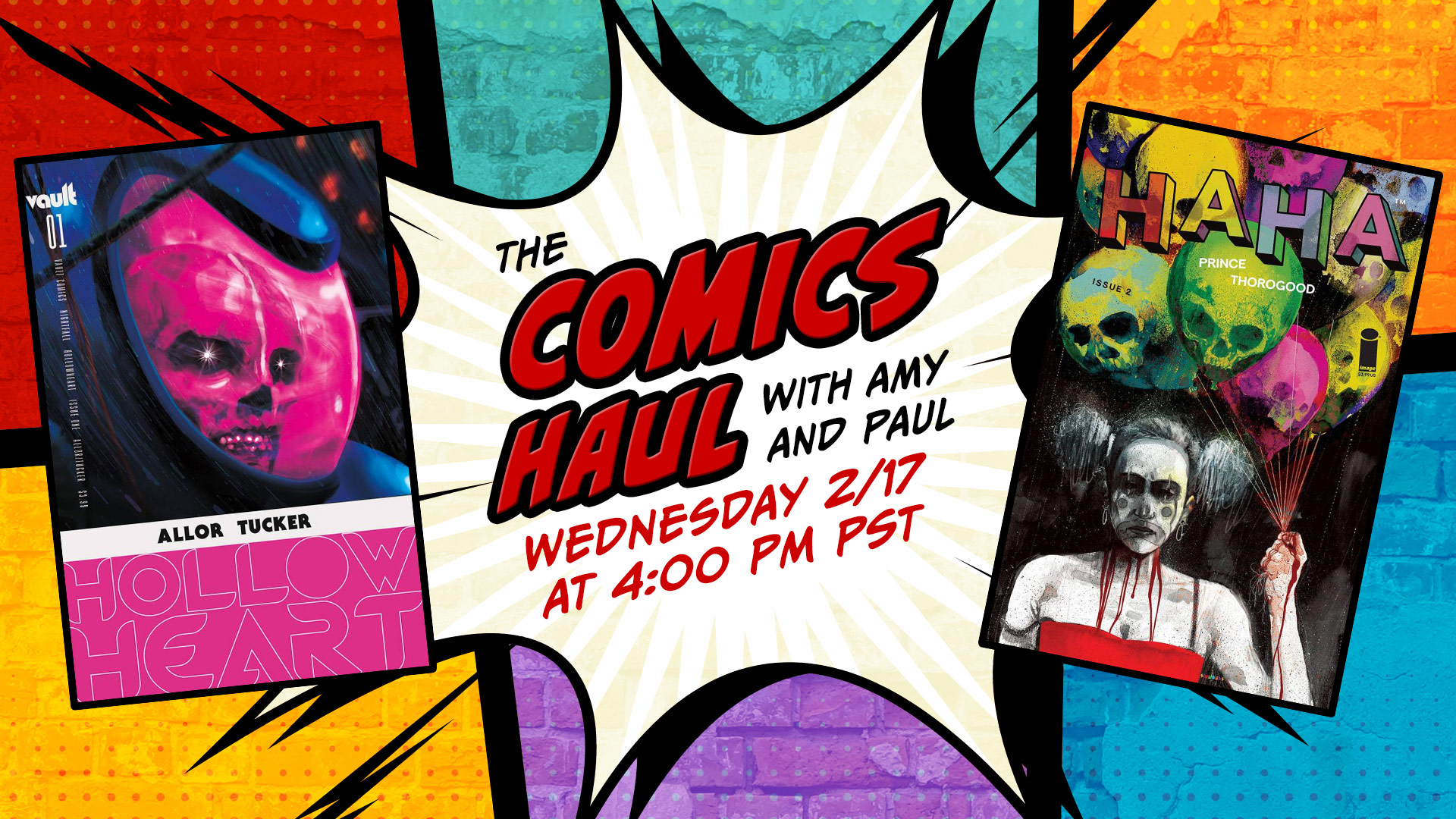 Watch The Comics Haul on Feb 17, 2021 at 4 PM PST