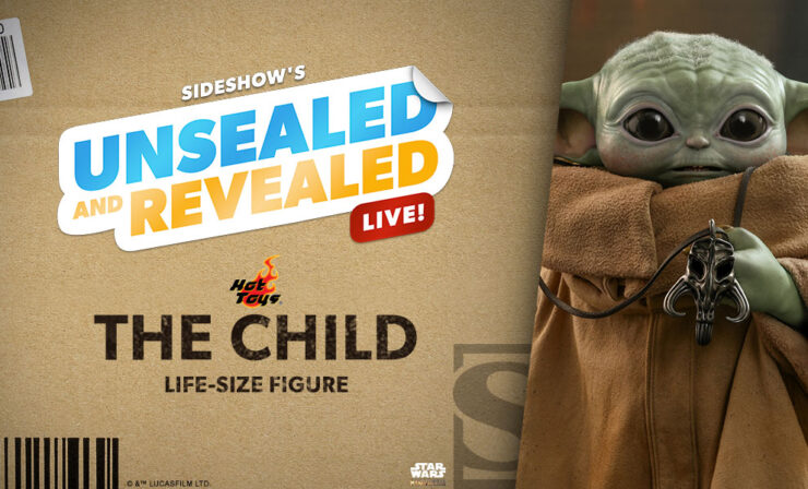 Up Next on Unsealed & Revealed: The Child Life-Size Figure by Hot Toys
